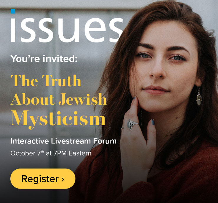 You're invited: The Truth About Jewish Mysticism – Interactive Livestream Forum, Oct 7th at 7PM E. – Register